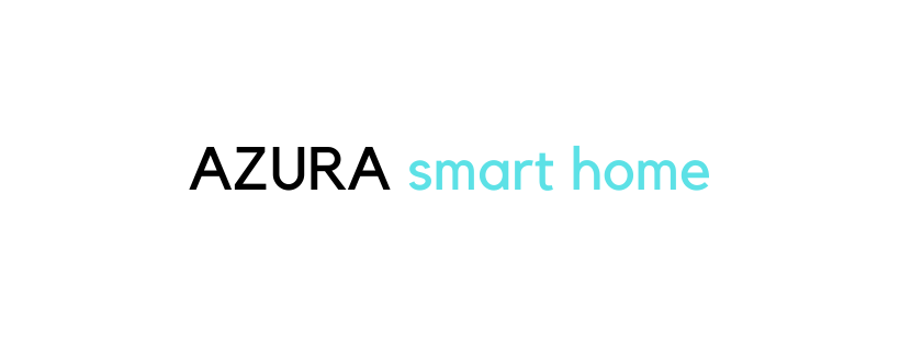 AZURA SMART HOME 123 Welcome to Azura's galleria
